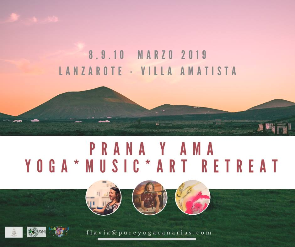 PRANA Y AMA  YOGA MUSIC ART RETREAT   LANZAROTE